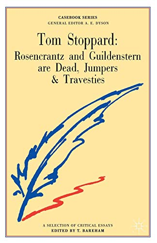 9780333423868: Tom Stoppard: Rosencrantz and Guildenstern are Dead, Jumpers and Travesties (Casebooks Series)