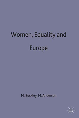 9780333424131: Women, Equality and Europe