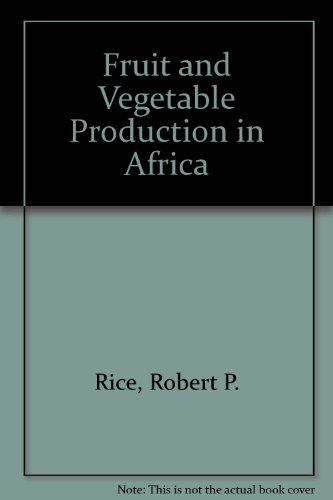9780333426098: Fruit and Vegetable Production in Africa