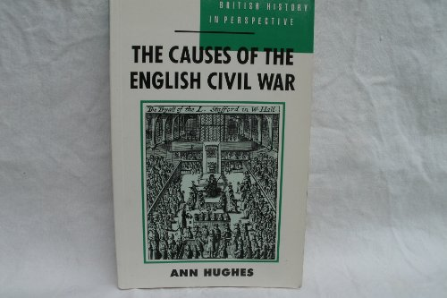 9780333426616: The Causes of the English Civil War (British History in Perspective)