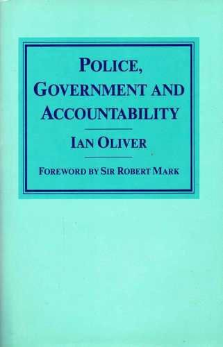 9780333426890: Police, Government and Accountability