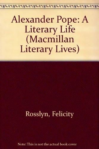 9780333426906: Alexander Pope: A Literary Life (Macmillan Literary Lives)