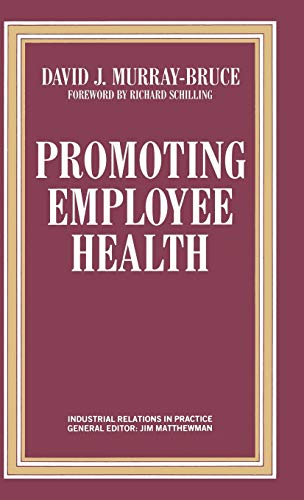 Promoting Employee Health: Bruce, David Murray