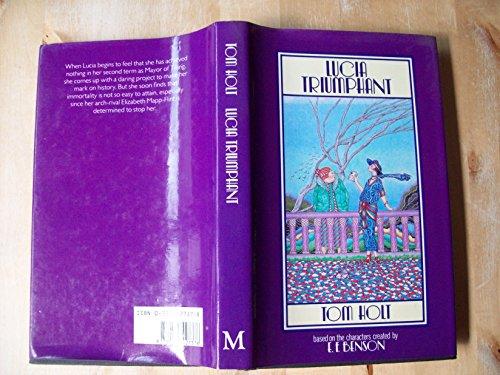 Lucia Triumphant: Holt, Tom