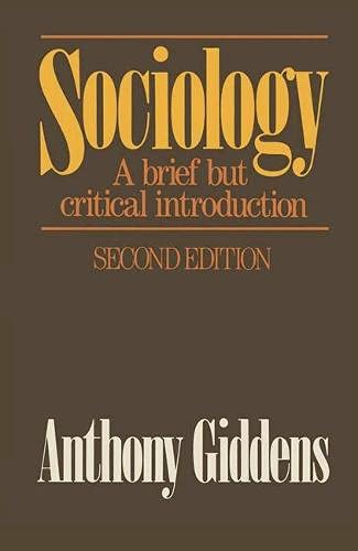 9780333427385: Sociology: A Brief But Critical Introduction