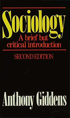9780333427392: Sociology: A Brief but Critical Introduction