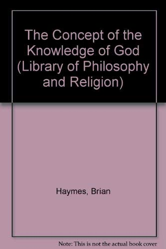 9780333427705: The Concept of the Knowledge of God (Library of Philosophy & Religion)