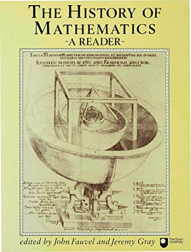 9780333427910: The History of Mathematics: An Open University Course Reader