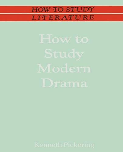 9780333428641: How to Study Modern Drama (How to Study Literature)