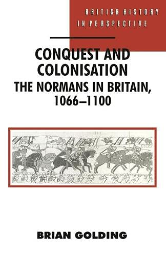 Conquest and Colonisation: Golding Brian