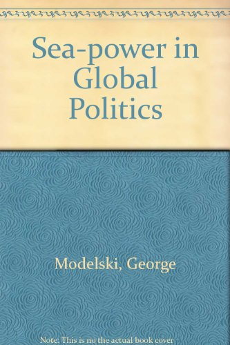 9780333429259: Sea-power in Global Politics