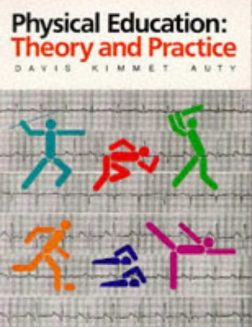 9780333430217: Physical Education: Theory and Practice