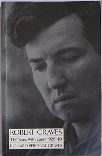 9780333432259: Robert Graves: The Years with Laura, 1926-40