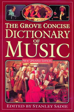 9780333432365: The Grove Concise Dictionary of Music