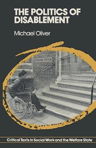 9780333432921: The Politics of Disablement (Critical Texts in Social Work & the Welfare State)