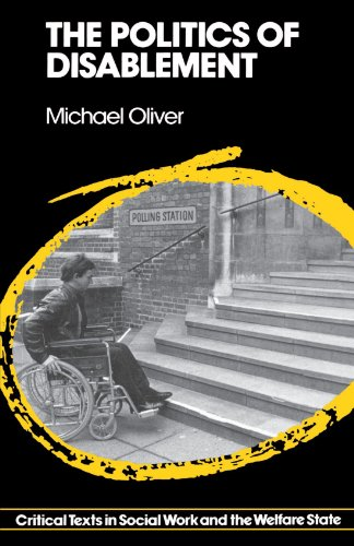 9780333432938: The Politics of Disablement: A Sociological Approach (Critical Texts in Social Work and the Welfare State)