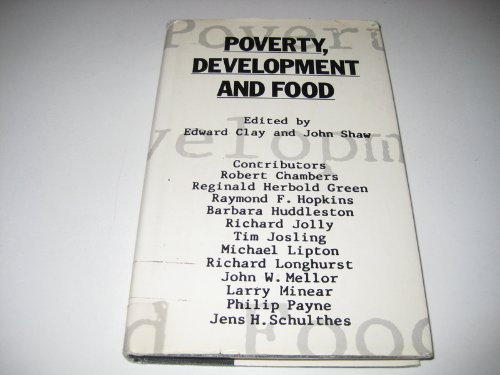 9780333433256: Poverty, Development and Food
