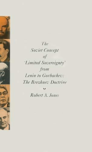9780333433263: The Soviet Concept of Limited Sovereignty from Lenin to Gorbachev: Brezhnev Doctrine
