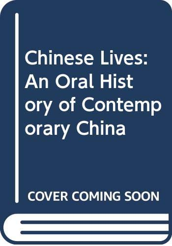 9780333433645: Chinese Lives: An Oral History of Contemporary China