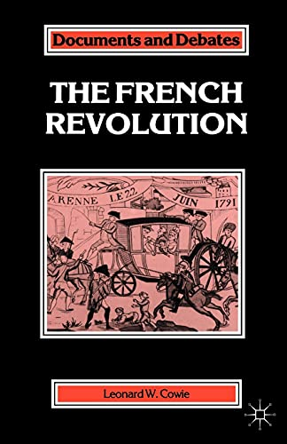 9780333434611: The French Revolution (Documents and Debates Extended Series)