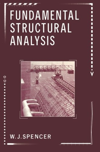 Fundamental Structural Analysis: W.J. Spencer