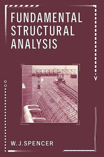 Fundamental Structural Analysis: W. J. Spencer