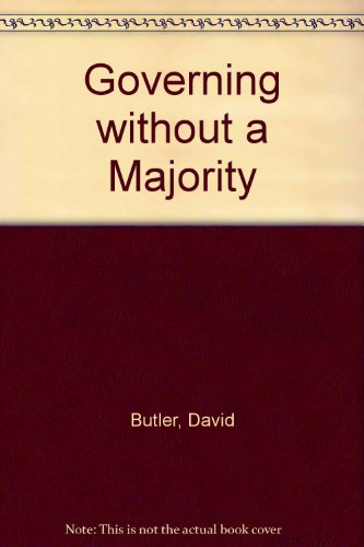 9780333434888: Governing Without a Majority: Dilemmas for Hung Parliaments in Britain