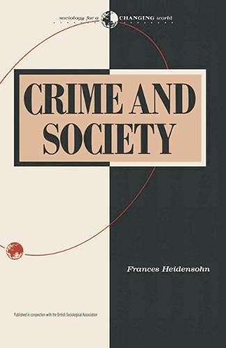 9780333435274: Crime and Society (Sociology for a changing world)