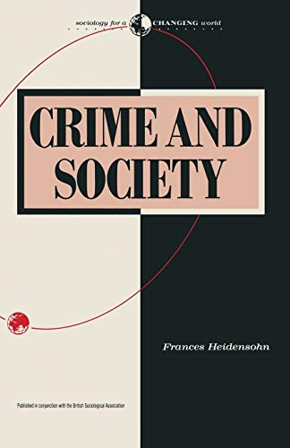 9780333435281: Crime and Society (Sociology for a Changing World)