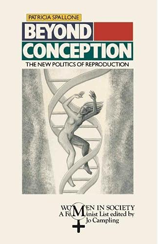 9780333435311: Beyond Conception: New Politics of Reproduction (Women in Society)