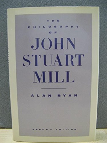 9780333435625: The Philosophy of John Stuart Mill