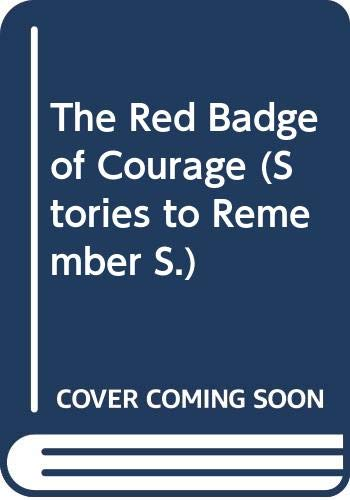9780333435830: The Red Badge of Courage (Stories to Remember)