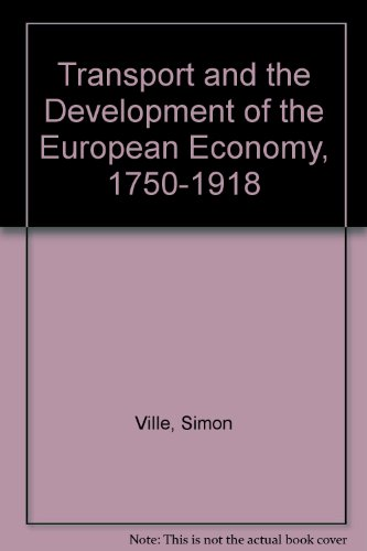 9780333436028: Transport and the Development of the European Economy, 1750-1918