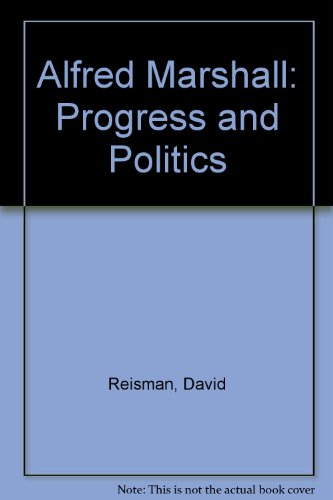 9780333436202: Alfred Marshall: Progress and Politics