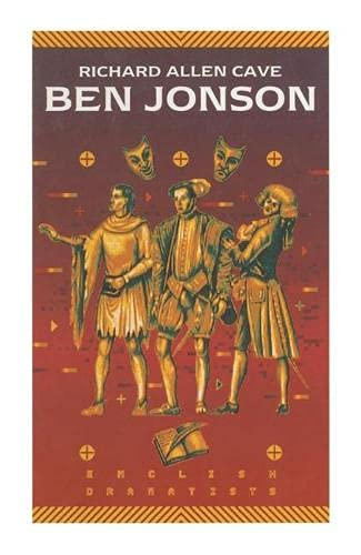 Ben Jonson. English Dramatists.: Cave, Richard Allen: