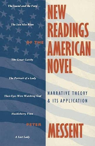 New Readings of the American Novel Narrative Theory and its Application