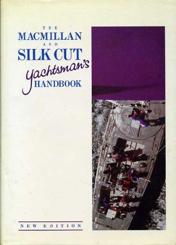 9780333438244: The Macmillan and Silk Cut Yachtsman's Handbook