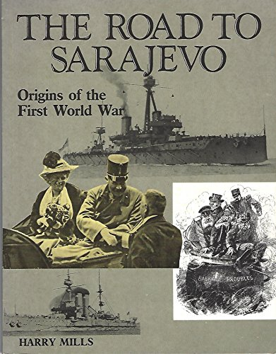 9780333438251: The Road to Sarajevo: Origins of the First World War