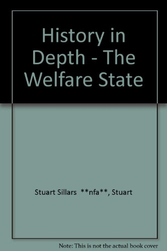 9780333438381: The Welfare State (History in Depth)