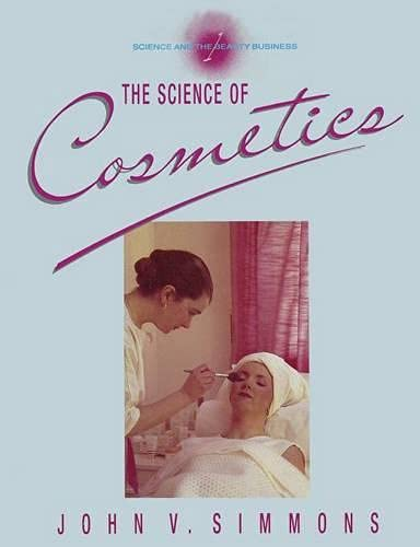 9780333438459: Science and the Beauty Business: Volume 1: The Science of Cosmetics (v. 1)