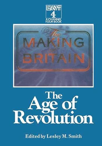 9780333438664: The Making of Britain: The Age of Revolution