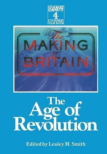 9780333438671: The Making of Britain: The Age of Revolution