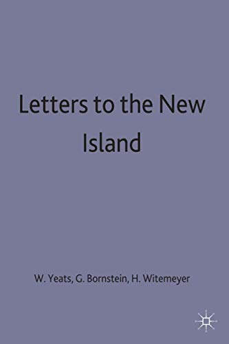 Letters to the New Island (The Collected: Yeats