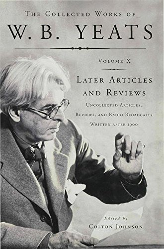 Later Articles and Reviews (The collected works of W.B. Yeats) (0333438795) by Yeats, W. B.