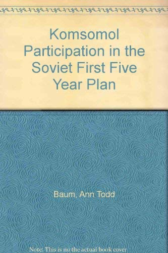 9780333439142: Komsomol Participation in the Soviet First Five Year Plan