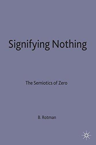 9780333439203: Signifying Nothing: The Semiotics of Zero (Language, Discourse, Society)