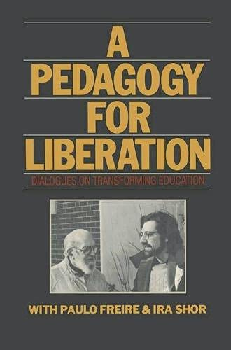 9780333439326: A Pedagogy for Liberation: Dialogues on Transforming Education