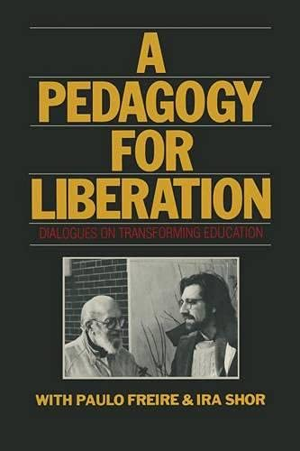 9780333439333: A Pedagogy for Liberation: Dialogues on Transforming Education