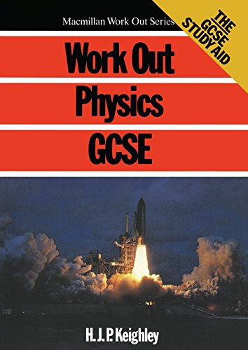 9780333440049: Work Out Physics GCSE (Macmillan Work Out)