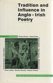 Tradition and Influence in Anglo-Irish Poetry: Grene, Nicholas